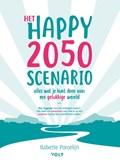 Het happy 2050 scenario | Babette Porcelijn |
