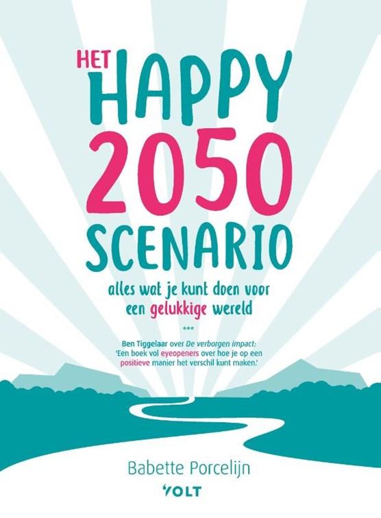 Het happy 2050 scenario