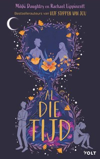 Al die tijd | Rachael Lippincott ; Mikki Daughtry |
