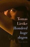 Honderd hoge dagen   Tomas Lieske  