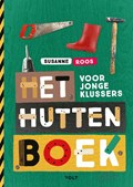 Het huttenboek voor jonge klussers | Susanne Roos |