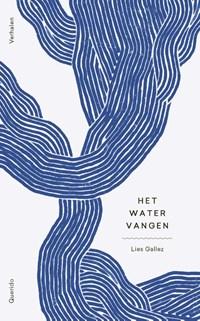 Het water vangen   Lies Gallez  