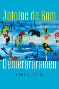Demerararamen | Antoine de Kom |