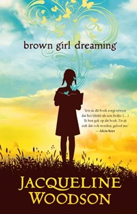 Brown girl dreaming | Jacqueline Woodson |