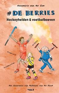 Hockeyhelden en voetbalboeven | Annemarie van der Eem |