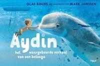 Aydin, het waargebeurde verhaal van een beloega | Olaf Koens |