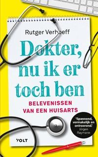 Dokter, nu ik er toch ben | Rutger Verhoeff |