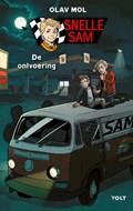 Snelle Sam: De ontvoering   Olav Mol  