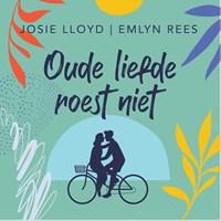 Oude liefde roest niet   Josie Lloyd ; Emlyn Rees  