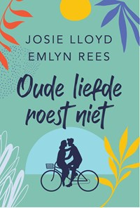 Oude liefde roest niet | Josie Lloyd |