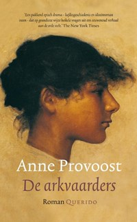 De arkvaarders | Anne Provoost |