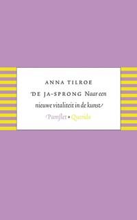 De ja-sprong | Anna Tilroe |