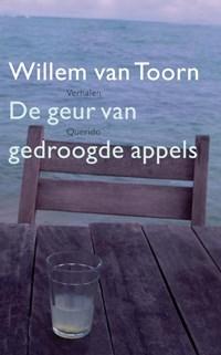 De geur van gedroogde appels | Willem van Toorn |