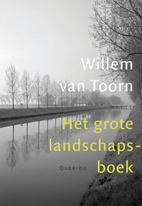 Het grote landschapsboek   Willem van Toorn  