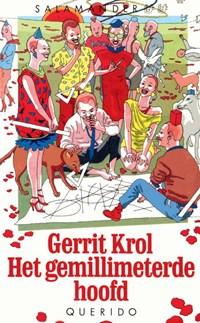 Het gemillimeterde hoofd   Gerrit Krol  