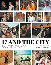17 and the city | Santje Kramer |