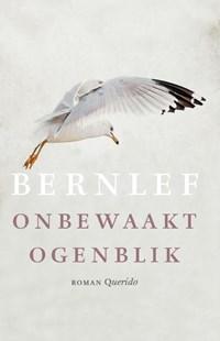 Onbewaakt ogenblik   Bernlef  
