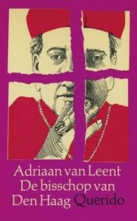 De bisschop van Den Haag   Adriaan van Leent  