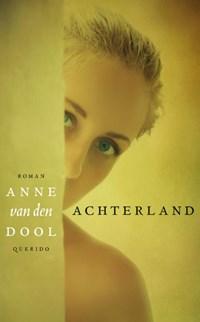 Achterland   Anne van den Dool  
