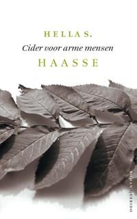 Cider voor arme mensen | Hella S. Haasse |