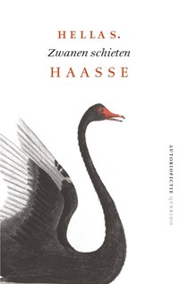 Zwanen schieten   Hella S. Haasse  