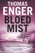 Bloedmist | Thomas Enger |