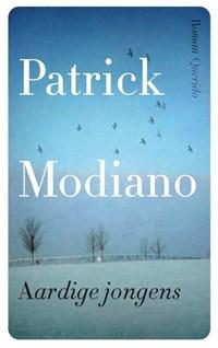 Aardige jongens   Patrick Modiano  