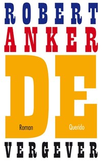 De vergever | Robert Anker |