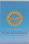 Non-dualisme   Philip Renard  
