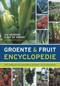 Groente- en fruitencyclopedie | Luc Dedeene ; Guy de Kinder ; Guy De Kinder |