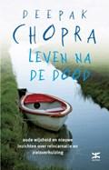 Leven na de dood | Deepak Chopra |