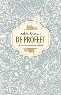 De profeet | Kahlil Gibran |