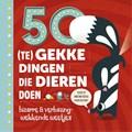 50 (te) gekke dingen die dieren doen | Tricia Martineau Wagner |