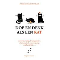 Doe en denk als een kat | Stéphane Garnier |
