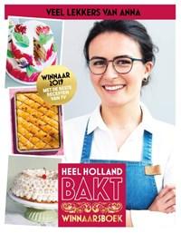 Heel Holland Bakt - Veel lekkers van Anna | Anna Yilmaz |