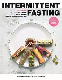 Intermittent fasting | Nanneke Schreurs ; José van Riele |