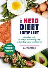 Het keto-dieet compleet | Amy Ramos | 9789021574318