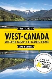 West-Canada, Vancouver, Calgary en de Canadese Rockies | Wat & Hoe Stad & Streek |