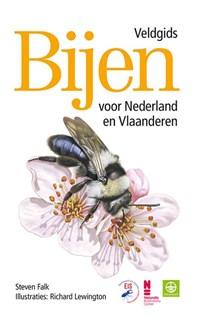 Bijen - Veldgids voor Nederland en Vlaanderen | Richard Lewington ; Steven Falk |