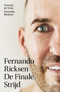 Fernando Ricksen - De Finale Strijd | Vincent de Vries |