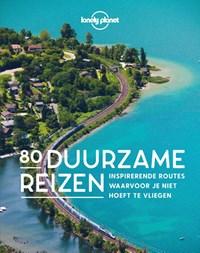80 Duurzame reizen | Lonely Planet |