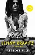 Let Love Rule | Lenny Kravitz |