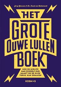 Het grote ouwe lullen boek | Jerry Goossens ; Frank van Hellemondt |