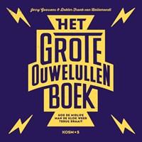 Het grote ouwe lullen boek | Jerry Goossens ; Frank van Hellemond |
