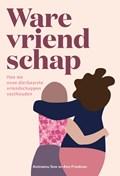 Ware vriendschap | Aminatou Sow |