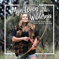 Mijn leven in de wildernis   Miriam Lancewood  