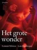 Het grote wonder | Lennart Nilsson ; Lars Hamberger |