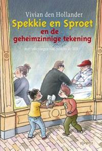 Spekkie en Sproet en de geheimzinnige tekening | Vivian den Hollander |