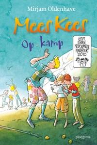 Mees Kees op kamp | Mirjam Oldenhave |