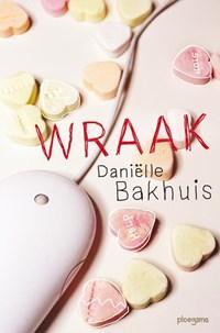 Wraak   Daniëlle Bakhuis  